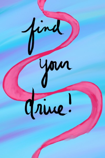 Find your drive | anishonua | Digital Drawing | PENUP