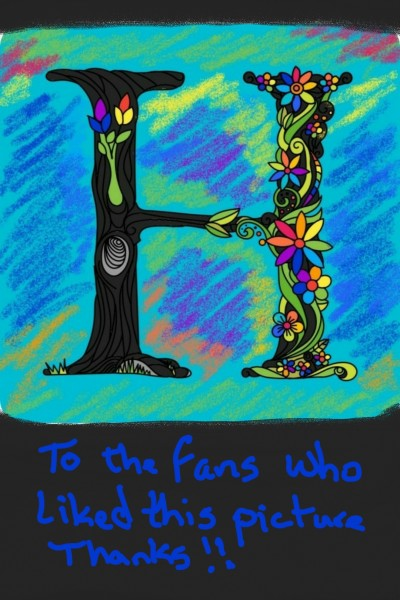 To My Friends who liked this Picture | Anevans2 | Digital Drawing | PENUP