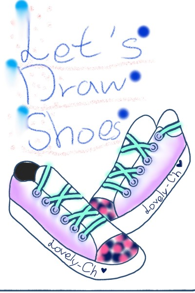 Shoes☆ | Lovely-Ch | Digital Drawing | PENUP