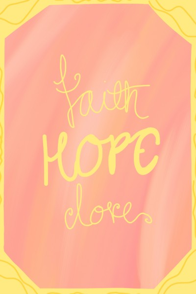 Faith Hope Love | Autumn.Queen | Digital Drawing | PENUP