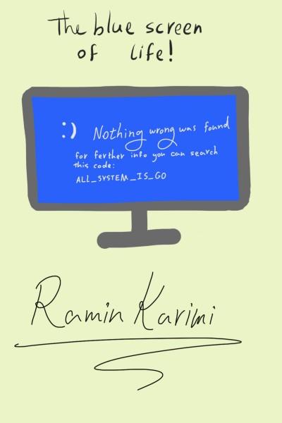 The blue screen of life! | Ramin | Digital Drawing | PENUP